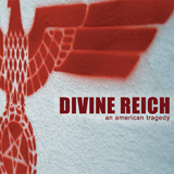 Divine Reich An American Tragedy